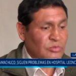 La Libertad: Siguen problemas en Hospital Leoncio Prado