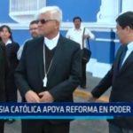 Iglesia Católica apoya reforma en Poder Judicial