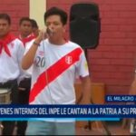 Jovenes internos del INPE le cantan a la patria a su propio estilo