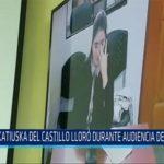 Chiclayo: Katiuska Del Catillo lloró durante audiencia de apelación