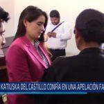 Chiclayo: Katiuska del Castillo confía en una apelación favorable