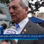 Trujillo: Mano dura ante reapertura de locales nocturnos