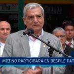 Trujillo: MPT no participará en desfile patrio