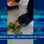 """""""Narcoplátanos"""": Decomisan más de 17 kilos de PBC"""