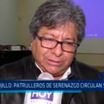 Trujillo: Patrulleros de serenazgo circulan sin SOAT