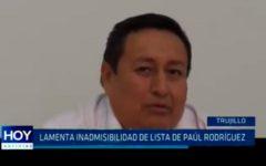 Lamenta inadmisibilidad de lista de Paúl Rodríguez