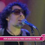 Local: Pepe Alva regresa para cantarle al Perú