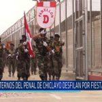 Chiclayo: Internos del penal de Chiclayo desfilan por fiestas patrias