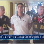 Chiclayo: Policía acusado de asesinar a su colega quiere dejar la cárcel