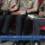 Chiclayo: Nueve policías inmersos en diversos delitos en Lambayeque
