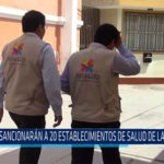 Chiclayo: Sancionarán a 20 establecimientos de salud de Lambayeque