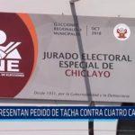 Chiclayo: Presentan pedido de tacha contra cuatro candidatos
