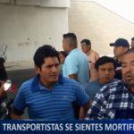 Piura: Transportistas se sienten mortificados