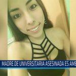 Chiclayo: Madre de universitaria asesinada es amenazada