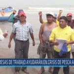 """Chiclayo: """"Mesas de trabajo ayudarán en crisis de pesca artesanal"""""""
