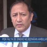 Chiclayo: Por falta de dinero no reparan ambulancias
