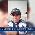 Chiclayo: A la cárcel sujeto que agredió a su expareja en Tumán