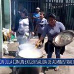 Chiclayo: Con olla común exigen salida de administración judicial