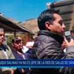 La Libertad: Auqui Salinas ya no es jefe de la red de salud Sánchez Carrión