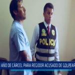 Chimbote: Un año de cárcel para regidor acusado de golpear a su pareja