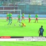 Segunda Profesional: César Vallejo 2-3 Cienciano del Cusco