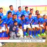 Copa Perú: Inca 2-0 Racing Club
