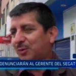 Trujillo: Denunciarán al gerente del SEGAT