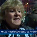 Argentina: Miles piden desafuero de Kirchner