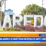 Trujillo: Pobladores de Laredo se muestran incrédulos ante candidatos