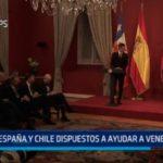 España y Chile dispuestos a ayudar a Venezuela