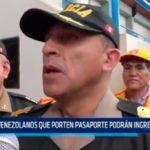 Venezolanos que porten pasaporte podrán ingresar a Perú