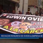 Chiclayo: Rechazan reingreso de Oviedo a empresa de Tumán
