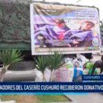 Pobladores del caserío Cushuro recibieron donativos de abrigo