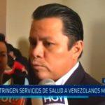 Restrigen servicios de salud a venezolanos migrantes