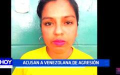 Trujillo: Acusan a venezolana de agresión