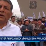 Víctor Rebaza niega vínculos con Paúl Rodríguez