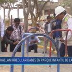 Chiclayo: Hallan irregularidades en en parque infantil de Lambayeque
