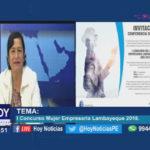 Chiclayo: I Concurso Mujer Empresaria Lambayeque 2018.