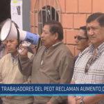 Chiclayo: Trabajadores del PEOT reclaman aumento de salarios