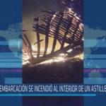 Chiclayo: Embarcación se incendió al interior de un astillero