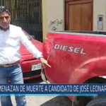 Chiclayo : Amenazan de muerte a candidato de José L. Ortiz