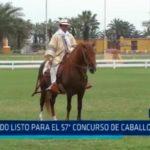 La Libertad: Todo listo para el 57° Concurso de Caballos de Paso