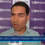 Víctor Larco: Candidato renuncia y denuncia guerra sucia
