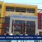 Piura: Colegio  Fátima sufre por logística  y  obra inconclusa