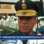 """PNP: """"Gringasho debe ser considerado preso de alta peligrosidad"""""""