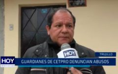 Guardianes del CETPRO denuncian abusos