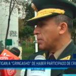 """Investigan a """"Gringasho"""" de haber participado de crimen en Ica"""