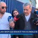 Chile: Declara obispo que renunció tras escándalo de pederastia