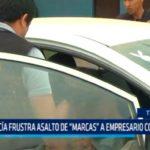 "Policía frustra asalto de ""Marcas"" a empresario constructor"
