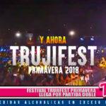 Local: Festival Trujifest Primavera llega por partida doble